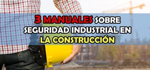 seguridad industrial en la construcción